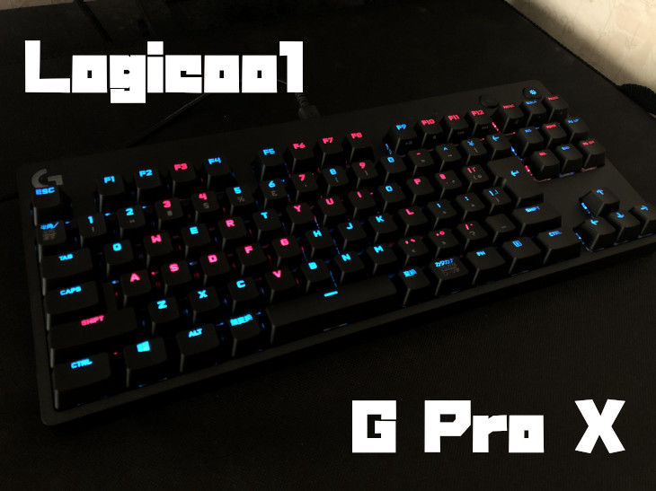 Logicool G Pro Xキーボードをレビュー