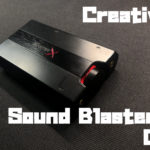 Creative Sound BlasterX G5をレビュー