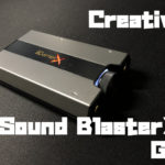 Creative Sound BlasterX G6をレビュー