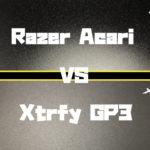 Xtrfy GP3 VS Razer Acari