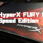 HyperX FURY S - Speed Editionをレビュー